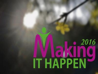 Making it Happen 2016 featured