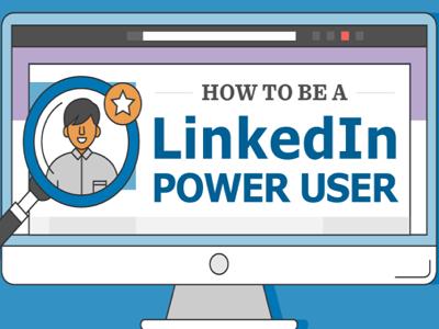 Linkedin power user featured