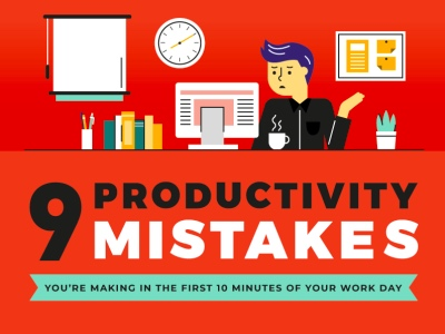 9-productivity-mistakes-you-are-making-in-the-first-10-minutes-of-your-work-day featured