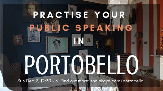 Public Speaking in Portobello