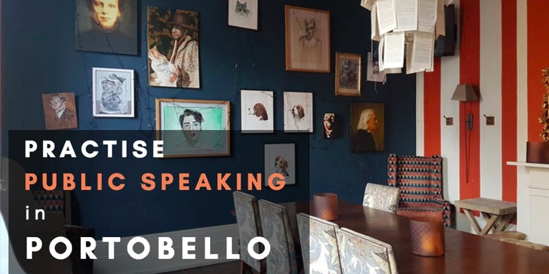 Practise public speaking in Portobello