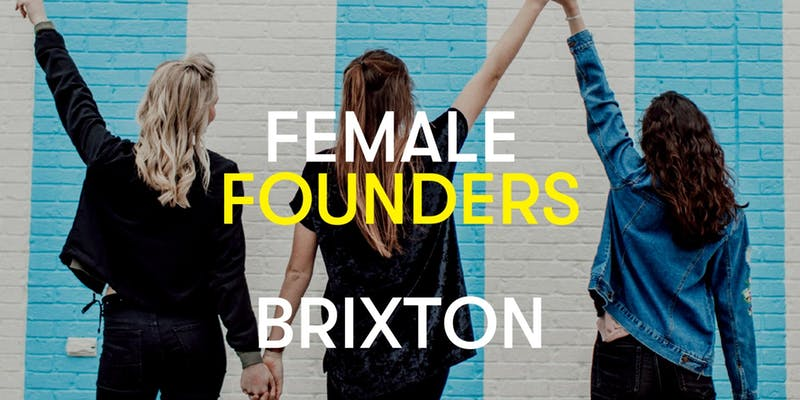 Female Founders Brixton