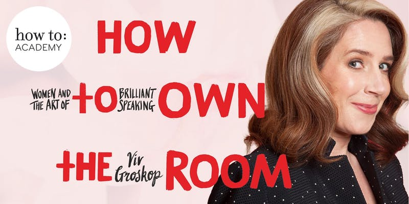 Viv Groskop, How to: Own the Room