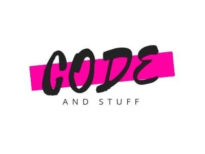 Code and Stuff