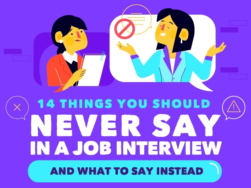 14-Things-you-should-never-say-in-a-job-interview featured
