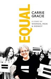 Equal - Carrie Gracie