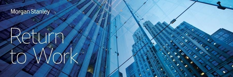 Morgan Stanley Return to Work
