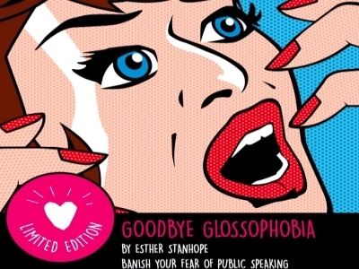 Goodbye Glossophobia - Esther Stanhope featured