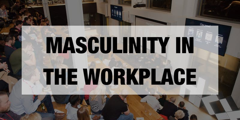 Masculinity in the workplace
