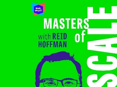 Masters of Scale with Reid Hoffman featured