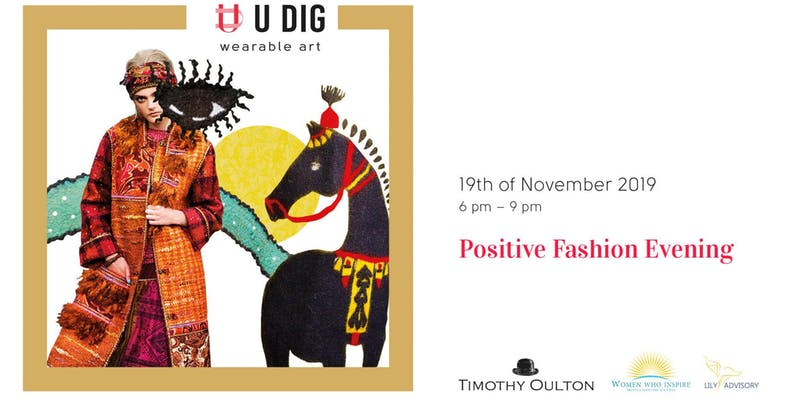 U DIG Positive Fashion Evening Event London