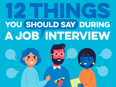 12 things you should say during a job interview