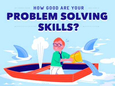 How good are your problem solving skills?