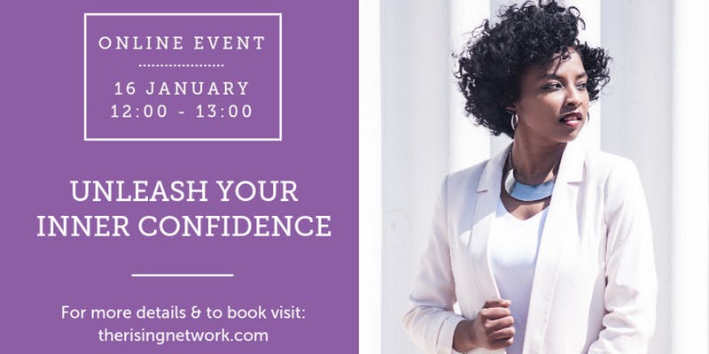 Online Event - Unleash Your Inner Confidence, The Rising Network