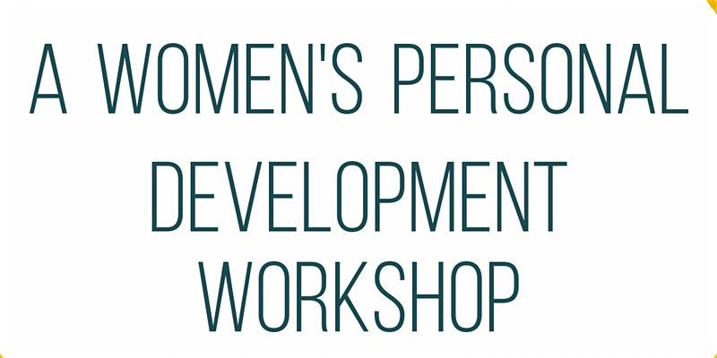 A Women's Personal Development Workshop by Daniella Nzekwe