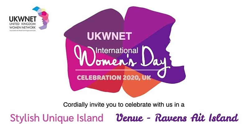 International Women's Day Celebrations - 2020 by UKWNET UK Women's Network