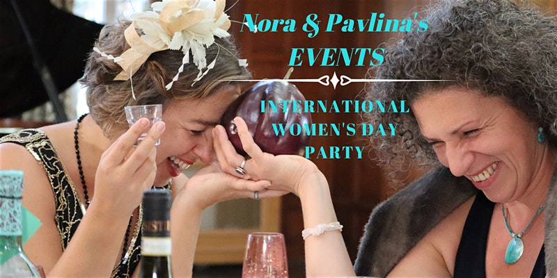 International Women's Day Party by Nora & Pavlina's Events