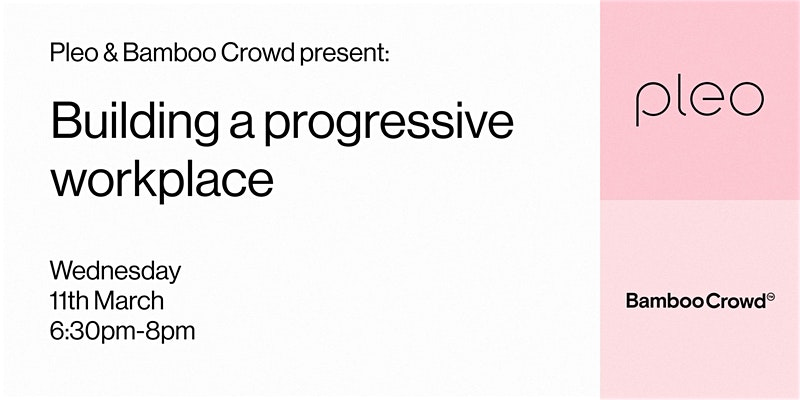 Building a progressive workplace event Pleo