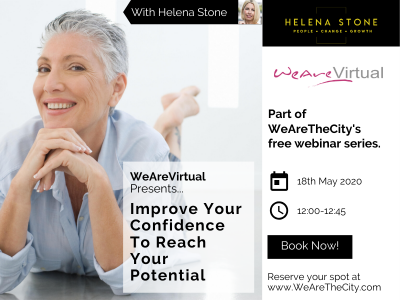 WeAreVirtual - Improve Your Confidence to Reach Your Potential webinar with Helena Stone