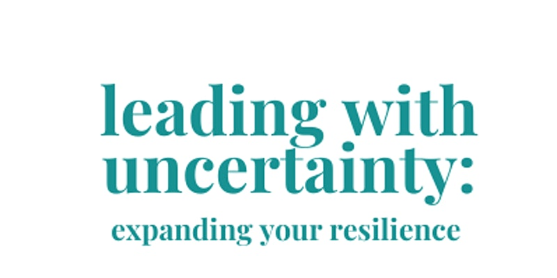 Leading with Uncertainty, Lisa Barnwell event