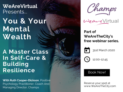 WeAreVirtual - You & Your Mental Wealth webinar with Ruth Cooper-Dickson