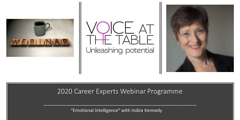 Voice At The Table Webinar Emotional Intelligence with Indira Kennedy