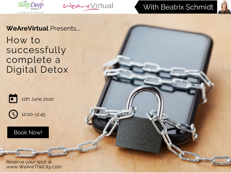 WeAreVirtual - How to successfully complete a Digital Detox webinar with Beatrix Schmidt