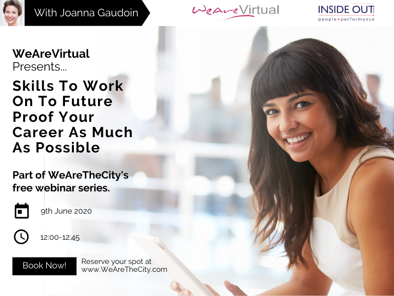 WeAreVirtual - Skills to Work on to Future Proof your Career as much as possible webinar with Joanna Gaudoin