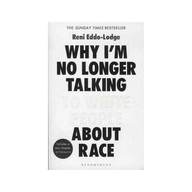 Reni Enno-Lodge book - Why I'm no longer talking to white people about race
