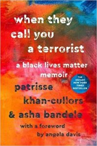 When They Call You a Terrorist | Patrisse Khan-Cullors & Asha Bandele