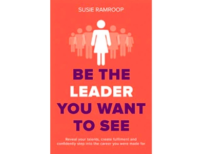 Be the Leader You Want to See Susie Ramroop featured