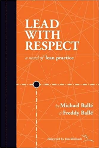Lead with Respect by Michael Balle