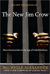 New Jim Crow Michelle Alexander Recommended read