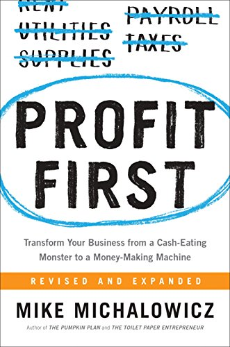 Profit First by Mike Michalowicz Recommended Read