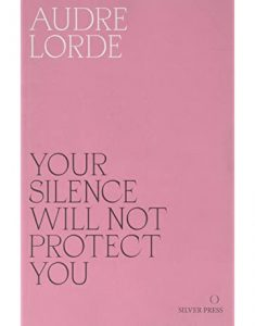 Your Silence Will Not Protect You Recommended Read