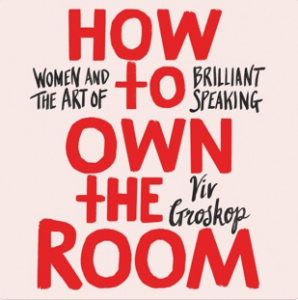How To Own The Room podcast by Viv Groskop