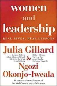 Women and Leadership - Julia Gillard & Ngozi Okonjo-Iweala