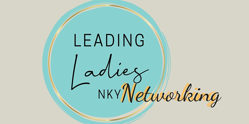 Leading Ladies NKY Networking