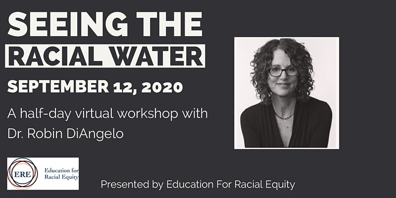 Seeing the racial water, Education for Racial Equity event