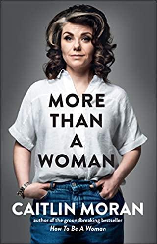 More Than A Woman | Caitlin Moran