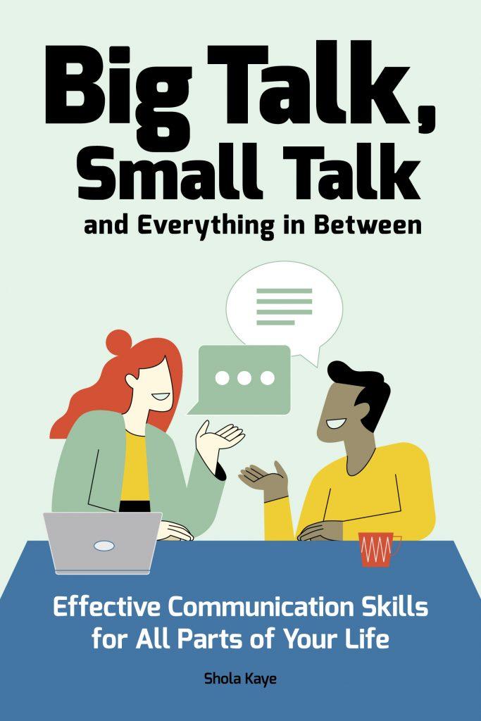 Big Talk, Small Talk, Shola Kaye, Recommended Read