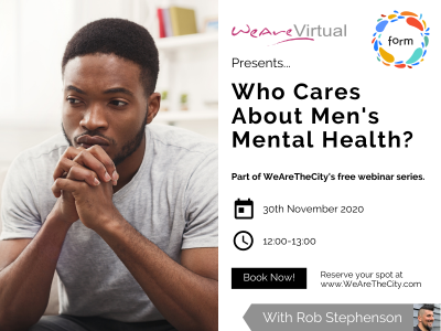 WeAreVirtual, Rob Stephenson, Men's mental health featured
