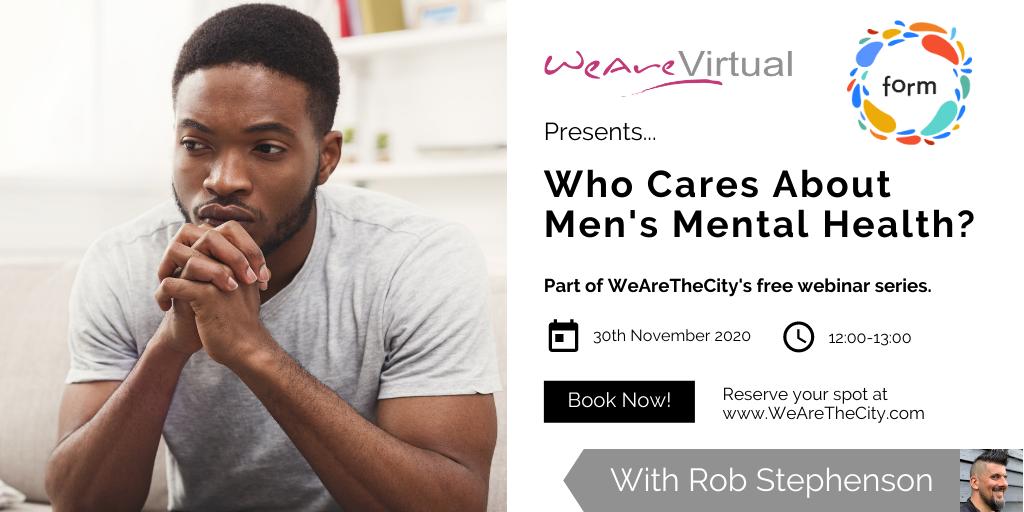 WeAreVirtual, Rob Stephenson, Men's mental health