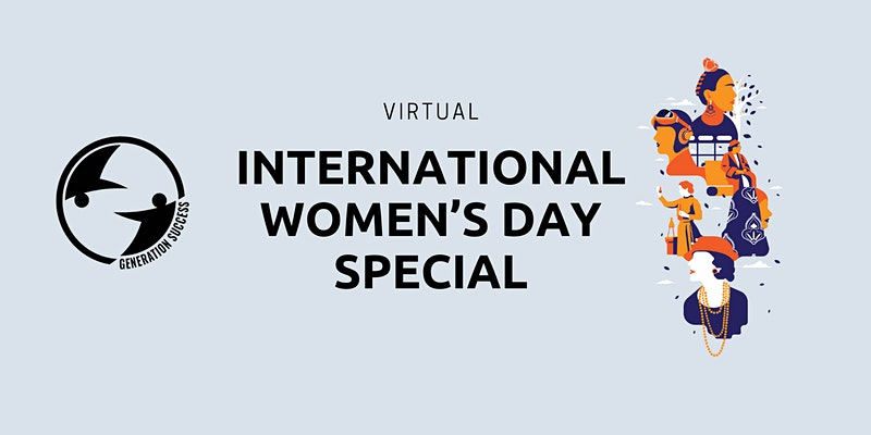 Generation Success, International Women's Day special