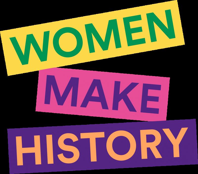 Women Make History campaign