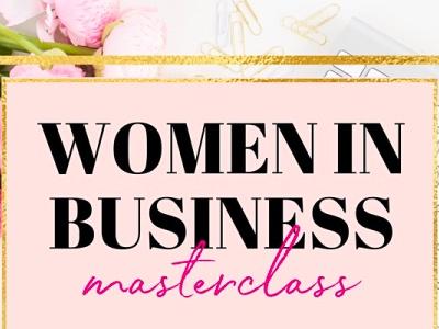 Women in Business Masterclass featured