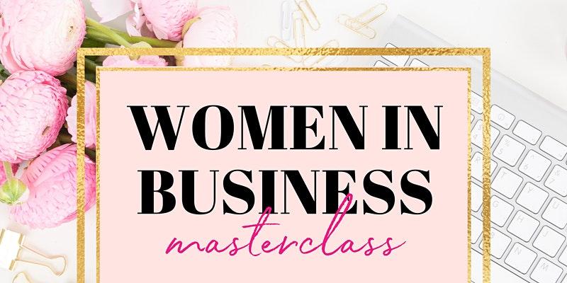 Women in Business Masterclass
