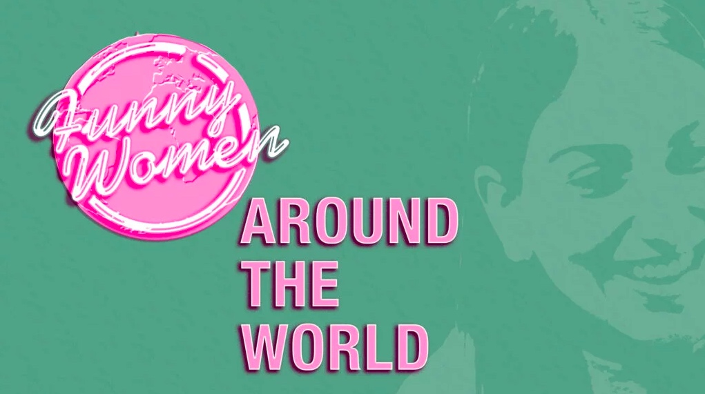 Funny Women Around the World event