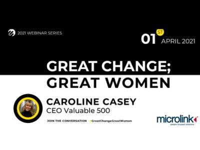 Great Change; Great Women, Caroline Casey, Microlink event featured