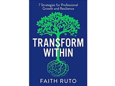 Recommended Read, Transform within, Faith Ruto